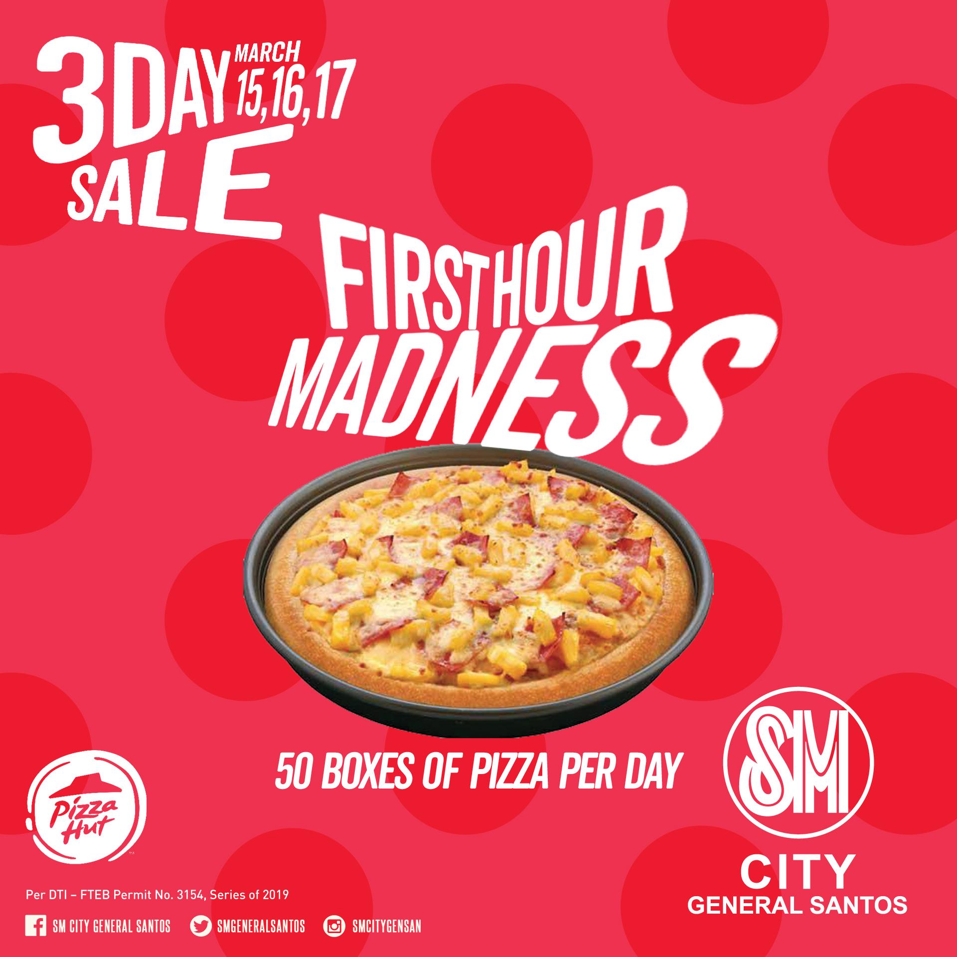 SM GENSAN 3DAY SALE FREE PIZZA