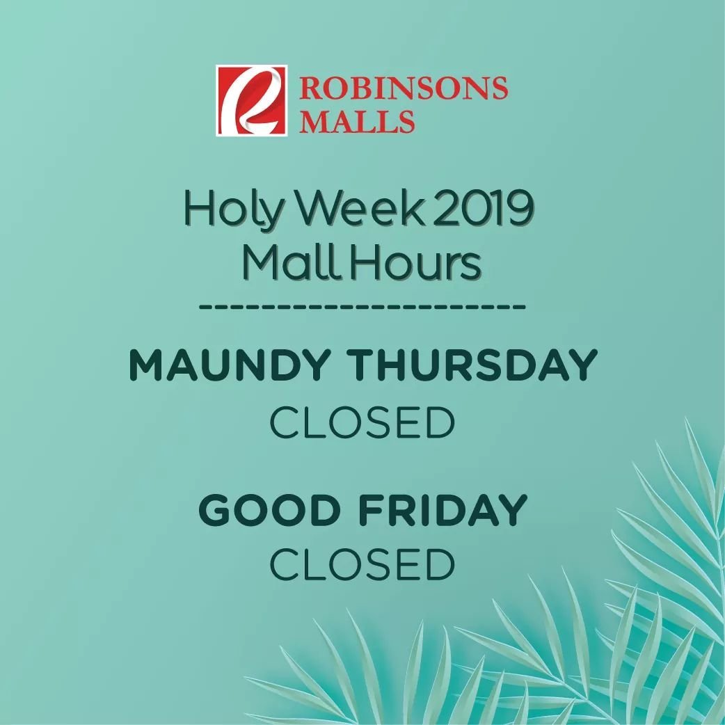 Robinsons Place Gensan's Holy Week 2019 Schedule