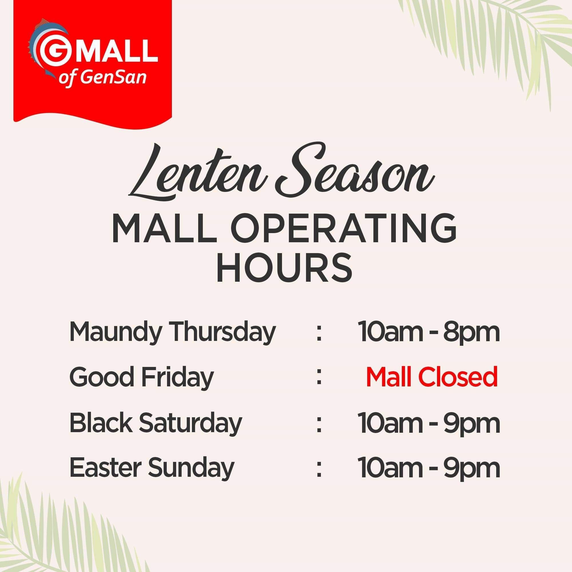 Gaisano Mall of Gensan Holy Week 2019 Schedule